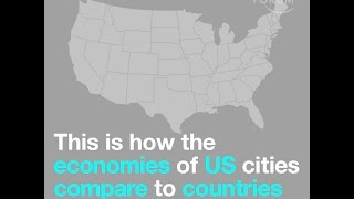 This is how the economies of US cities compare to countries