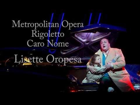 Caro Nome, Rigoletto, Metropolitan Opera, Lisette Oropesa