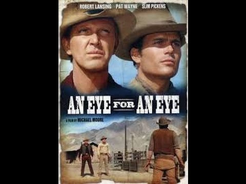 1966 An Eye for an Eye Western -  Robert Lansing, Patrick Wayne, Slim Pickens