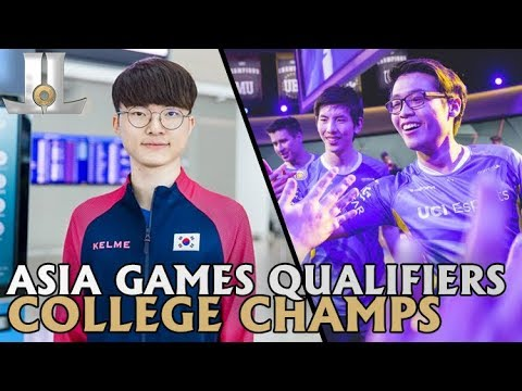 2018 Asia Games Qualifiers | College Championships | Lolesports