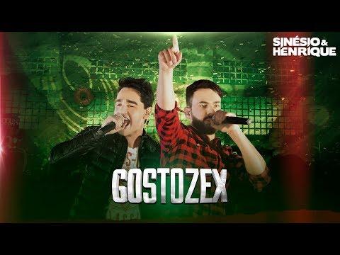 Sinésio & Henrique - Gostozex - DVD Porta Mala de Carro [Vídeo Oficial]