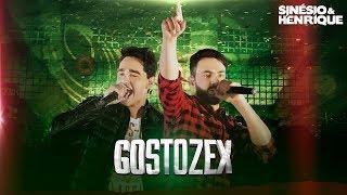 Sinésio & Henrique - Gostozex - DVD Porta Mala de Carro [Vídeo Oficial] thumbnail