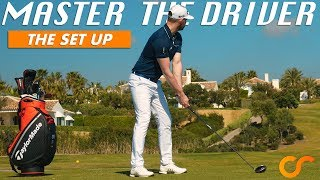 SIMPLE SET UP TIPS FOR THE DRIVER