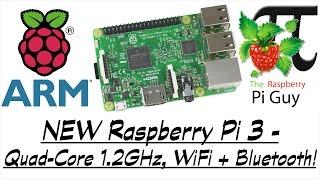 NEW Raspberry Pi 3 - Quad-Core 1.2GHz, WiFi + Bluetooth!