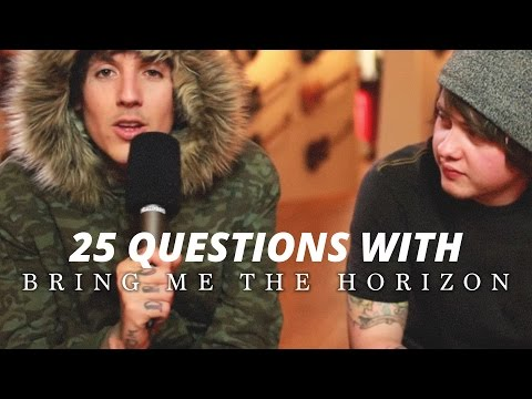 25 Questions with Bring Me The Horizon