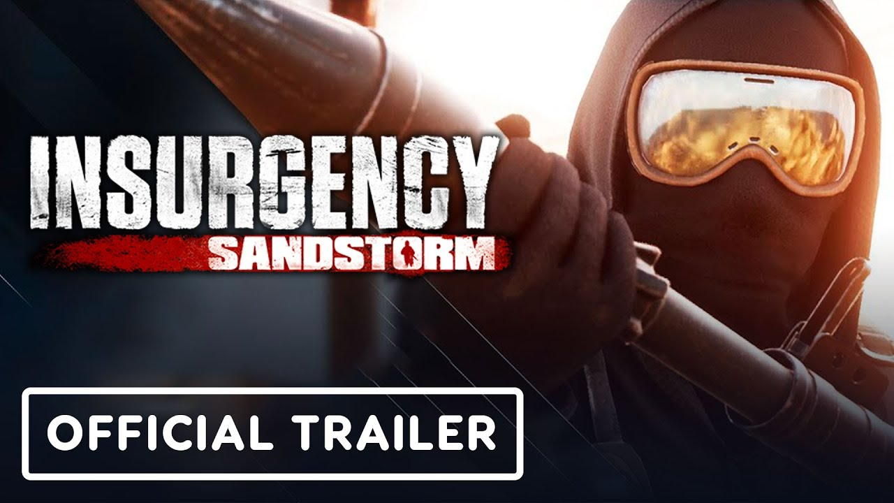 Insurgency: Sandstorm - Official Console Trailer - IGN