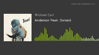 Anderson Paak Oxnard