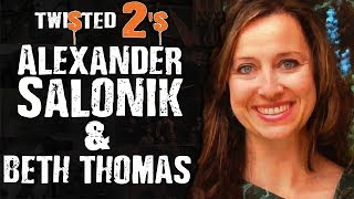 Twisted 2s #73 Alexander Salonik & Beth Thomas