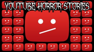 5 Scary YouTube Horror Stories