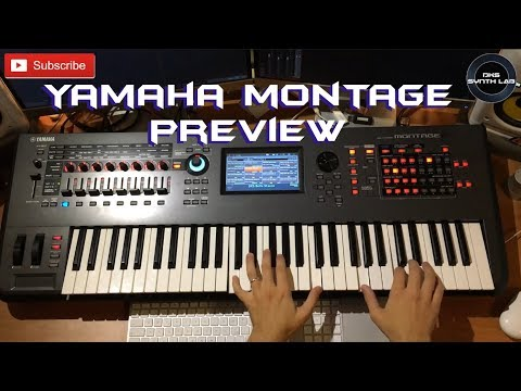 Yamaha Montage Preview