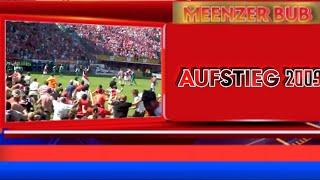 1. FSV Mainz 05 | Stimmungs Video | Aufstieg 2009