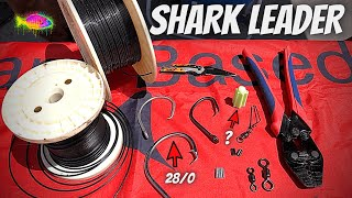 DIY How To Make A SHARK LEADER And WHERE To Get The TACKLE