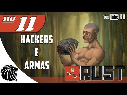 RUST - Temporada 3 - HACKERS E ARMAS - Série #11