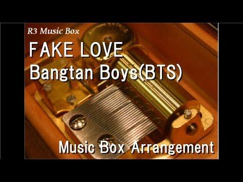 FAKE LOVE/Bangtan Boys(BTS) [Music Box]