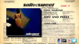 Tony Marino  -  Luna Che