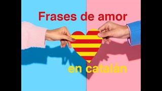 Frases en catalan de amor