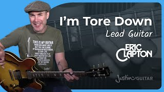 Eric Clapton - Tore Down [LEAD] Guitar Lesson Tutorial - JustinGuitar Blues Lead Guitar