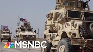 Official: No U.S. Troops Are Leaving Syria | Velshi & Ruhle | MSNBC