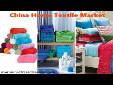 China Home Textile Market Report 2017-2022