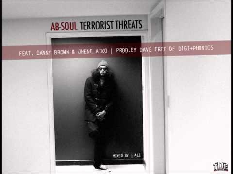 AbSoul  Terrorist Threats ft Danny Brown & Jhene Aiko HQ & DOWNLOAD