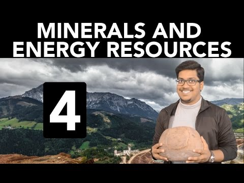 Geography: Minerals and Energy Resources (Part 4)
