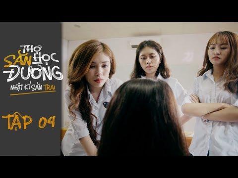 THỢ SĂN HỌC ĐƯỜNG | TẬP 4 | Phim Học Đường Hành Động 2019