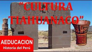 CULTURA TIAHUANACO, CULTURA TIWANAKU, CULTURA TIAHUANACOTA - PERÚ- AVEGAL Historia