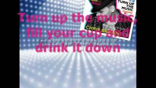 Chris Brown - Turn Up The Music (Clean) + [Lyrics]