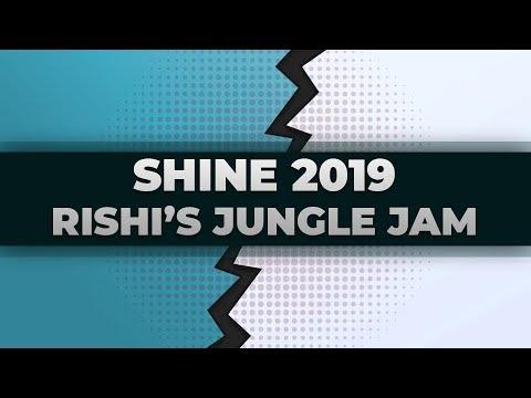 Shine 2019 - Rishi's Jungle Jam
