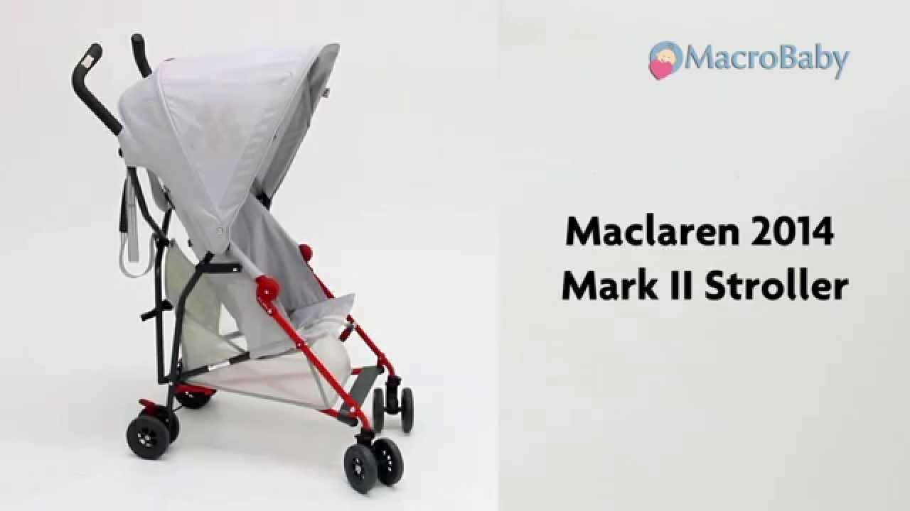 Maclaren 2014 Mark Ii Stroller Youtube