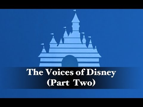 The Voices of Disney (Part Two)