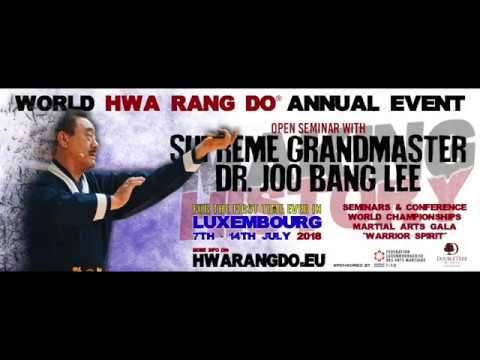 Hwa Rang Do® Dojoonim Dr. Joo Bang Lee Self Defense Seminar 2018 Luxembourg