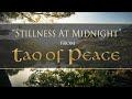 Stillness at Midnight from TAO OF PEACE by Dean Evenson & Li Xiangting