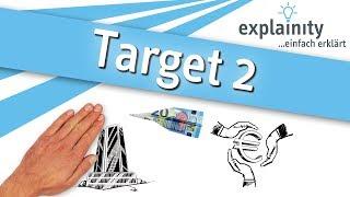 Target 2 einfach erklärt (explainity® Erklärvideo)