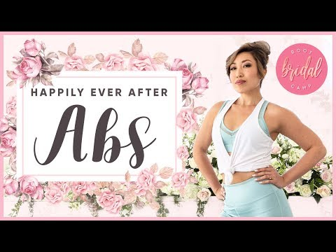 Happily Ever After Abs | BRIDAL BOOTCAMP
