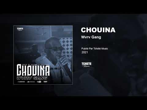 Wvrv Gang - Chouina