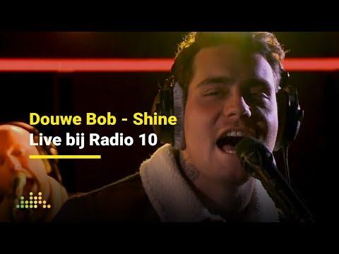 Douwe Bob - Shine | Live bij Radio 10