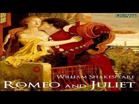 Romeo and Juliet (version 4) | William Shakespeare | Tragedy | Speaking Book | English | 1/2