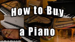 How to Buy a Piano - Tips for Buying a Used Piano