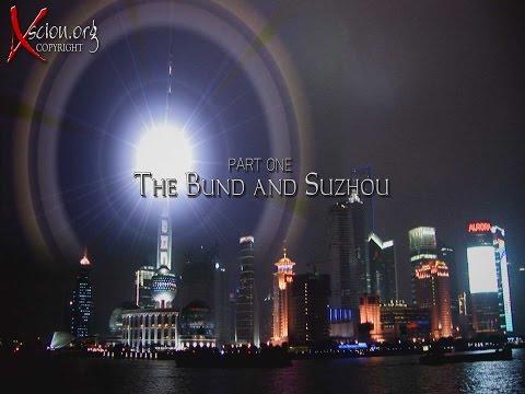 Shanghai Part 1 The Bund and Suzhou