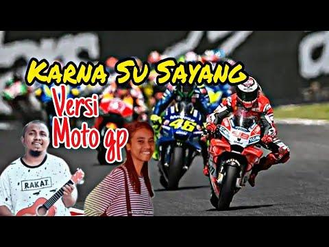 KARNA SU SAYANG Versi NAMA NAMA PEMBALAP MOTO GP