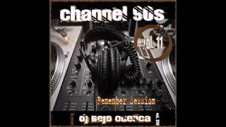 Channel 90s vol. 11 Remember Session