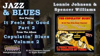 Lonnie Johnson & Spencer Williams - It Feels So Good Part 2