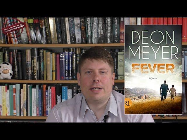 Fever - Deon Meyer - Dystopie - Buchbesprechung