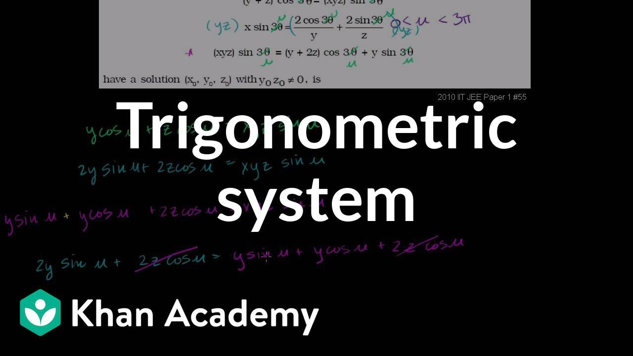Trig challenge problem: system of equations (video)   Khan Academy