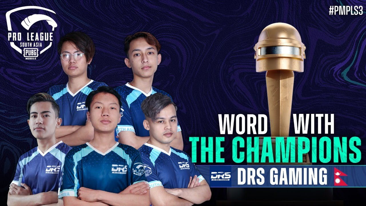 World With the Champions - DRS Gaming | PMPL South Asia S3