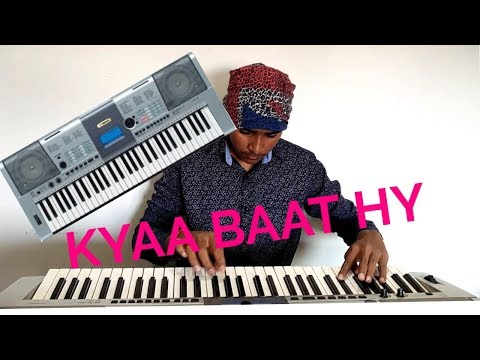 Kyaa baat ay    Piano cover