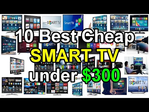 Top 10 Best SMART TV under $300 dollar 2017