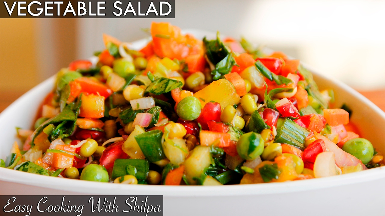 Healthy Vegetable Salad Recipe | Quick and Easy Vegetable Salad | EasyCookingWithShilpa - YouTube