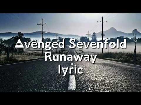 Lyric Video  - Avenged Sevenfold - Runaway (ft warrent fitzgerald) Lyric Video